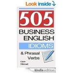 505 Business Idioms & Phrasal Verbs